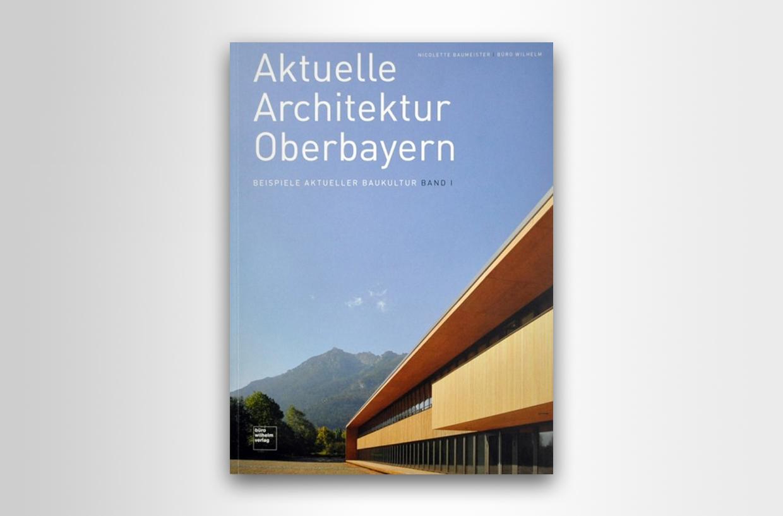 Aktuelle Architektur Oberbeyern